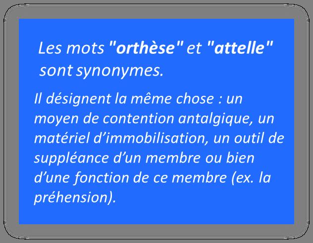 orthèse et attelle